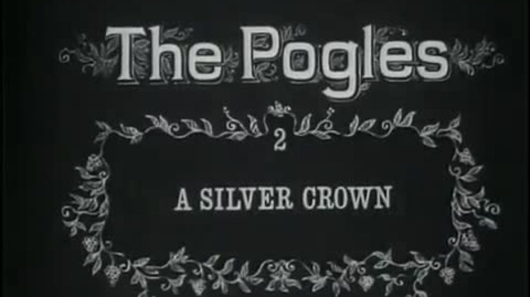 The Pogles   A Silver Crown