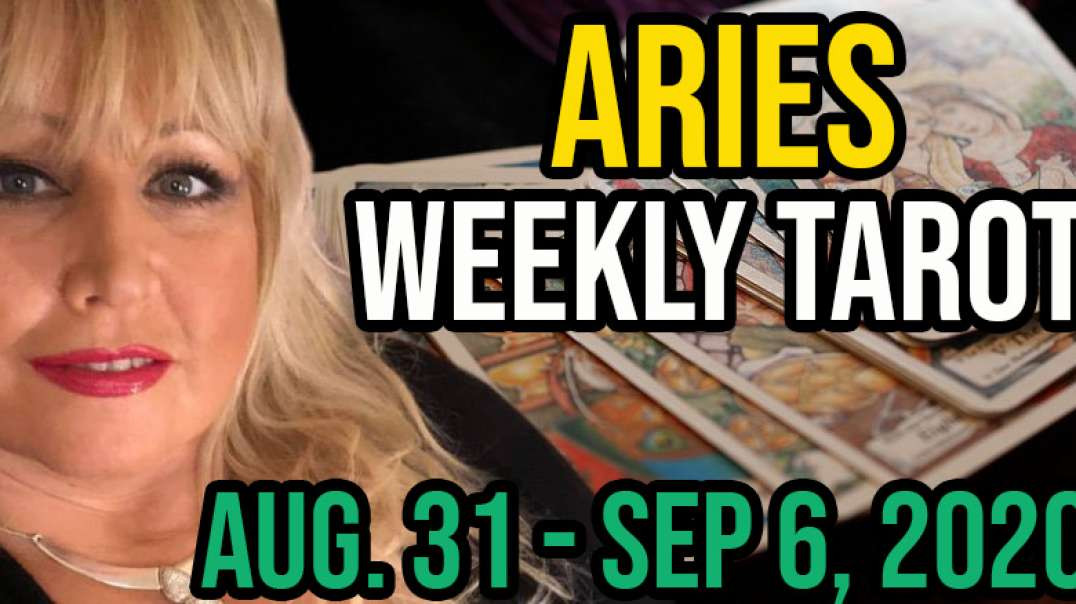 ARIES Weekly Tarot Card Reading Aug 31 - Sept 6, 2020 by Alison Janes