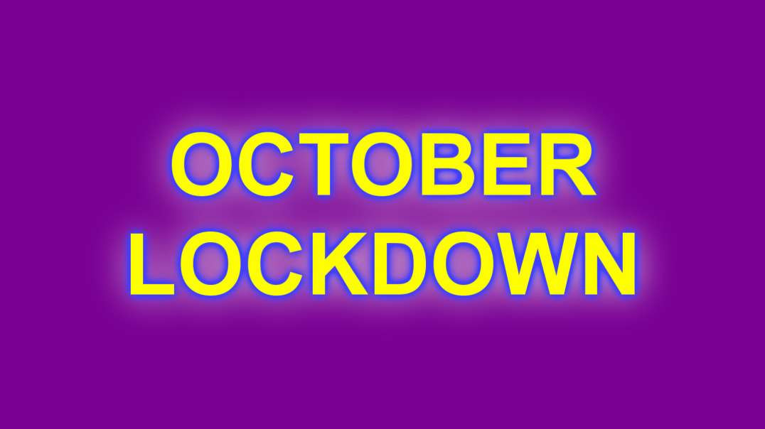 Boom!  National Lockdown, October - pretty much guaranteed