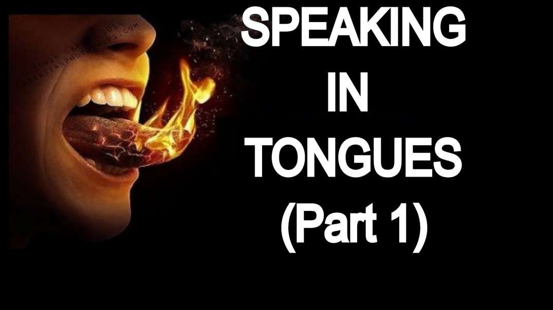 Divine Working Of The Spirit... Speaking In Tongues... (Acts 2:5-11/1 Corinthians 14:27-28)