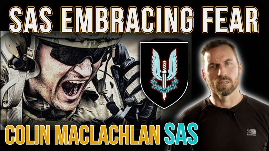 SAS Trooper 'It's Okay To Be Afraid' | Colin Maclachlan | Special Forces