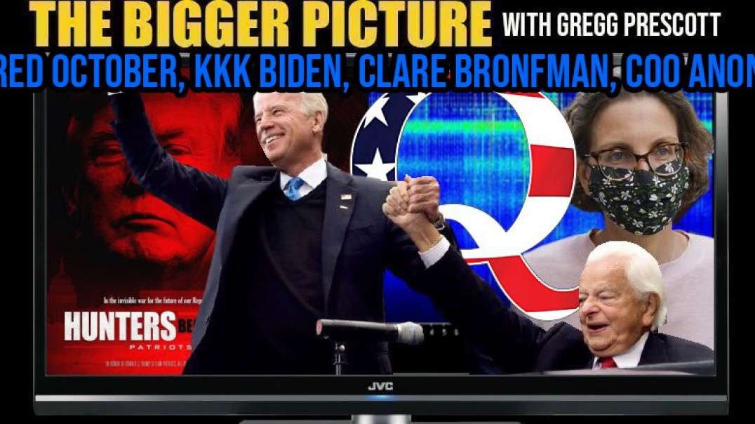 Red October, Clare Bronfman, Sleepy Ku, Coo Anon - The BIGGER Picture with Gregg Prescott