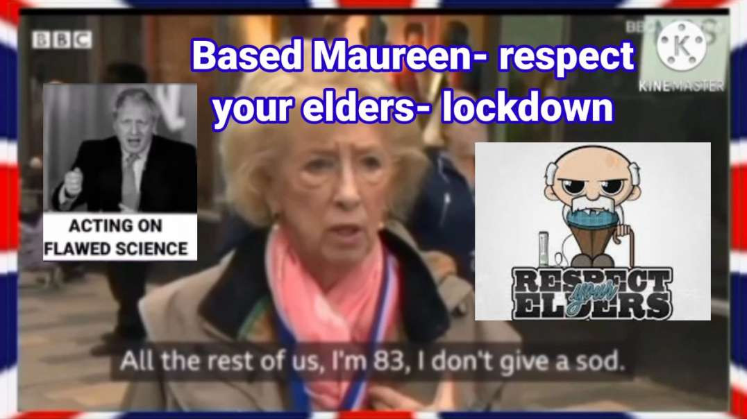 Based Maureen - Resect Your Elders - Lockdown but
