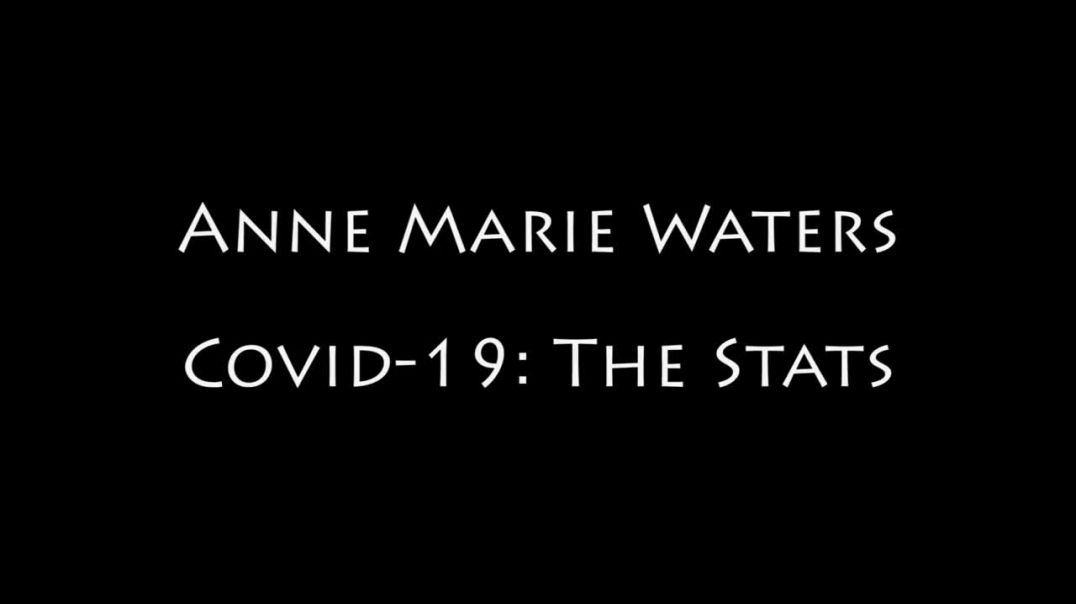 Anne Marie Waters Covid stats