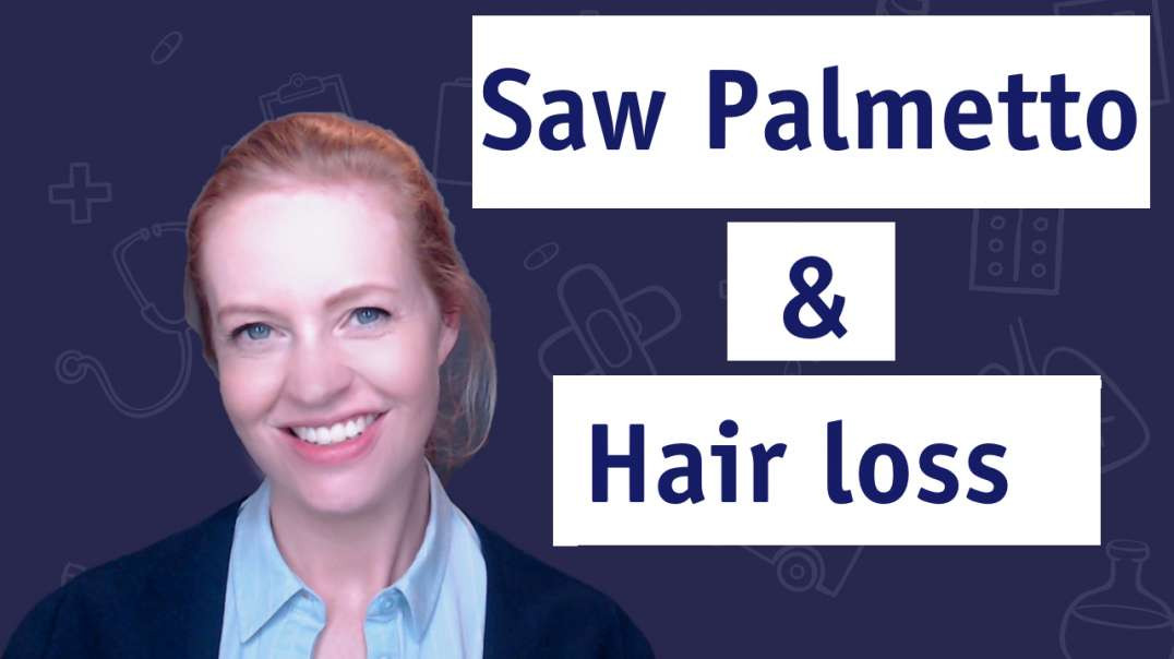Saw Palmetto For Hair loss ?
