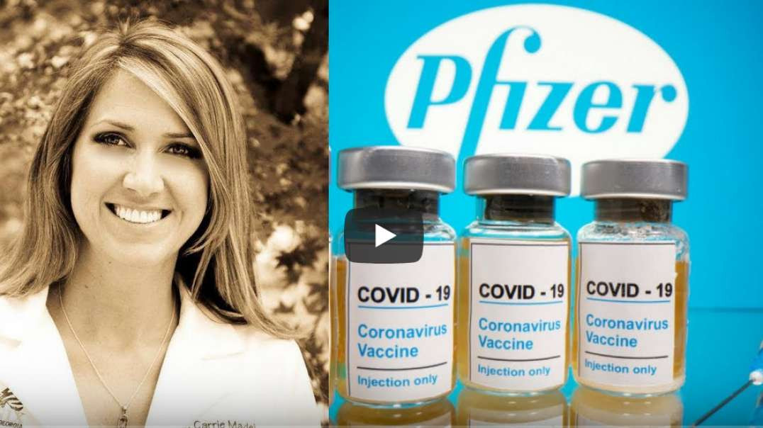 A History Of Vaccines To The Present Pfizer COVID Vaccine - Their Dangers With Dr Carrie Madej