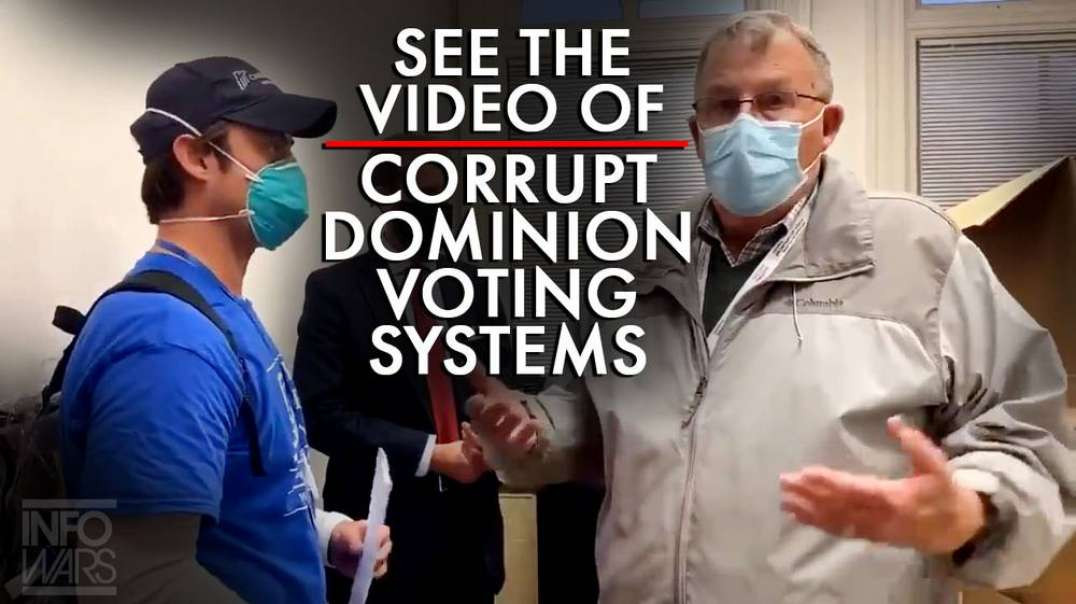 Video Of Corrupt Dominion Voting Systems That Big Tech Doesn't Want You To See