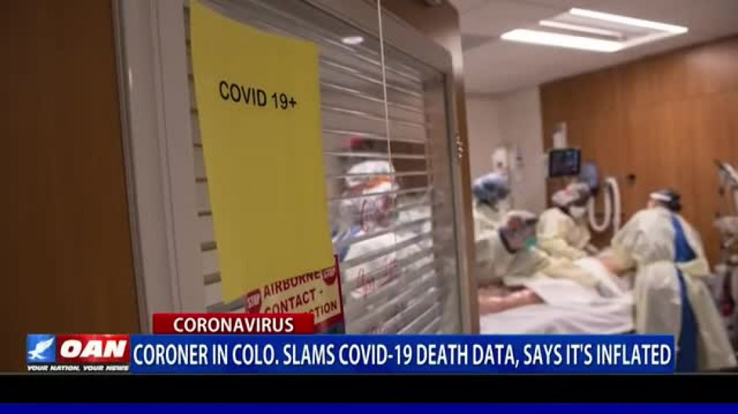 Coroner Blasts COVID-19 Death Rates and Calls Data Misleading - OANN