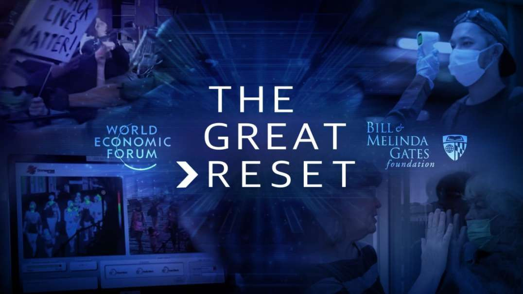 What is The Great Reset? Beginner's Guide to Understanding a Twisted Agenda
