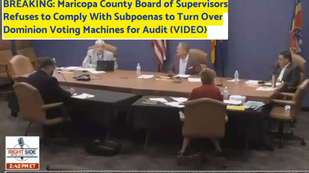 BREAKING: Maricopa County AZ Refuses to Surrender Dominion Voting Machines for Audit