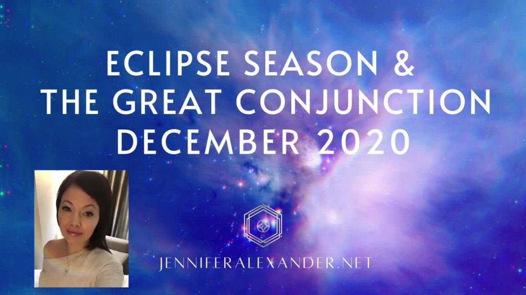Welcome! ECLIPSE SEASON & THE GREAT CONJUNCTION DECEMBER 2020