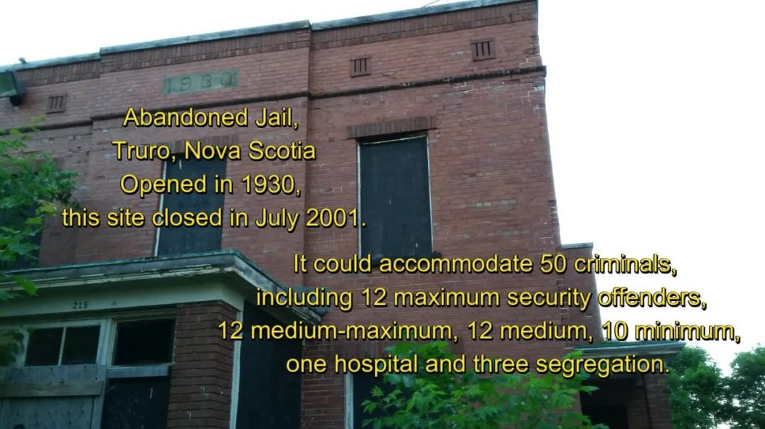 Abandoned 1930's jail, Truro, NS