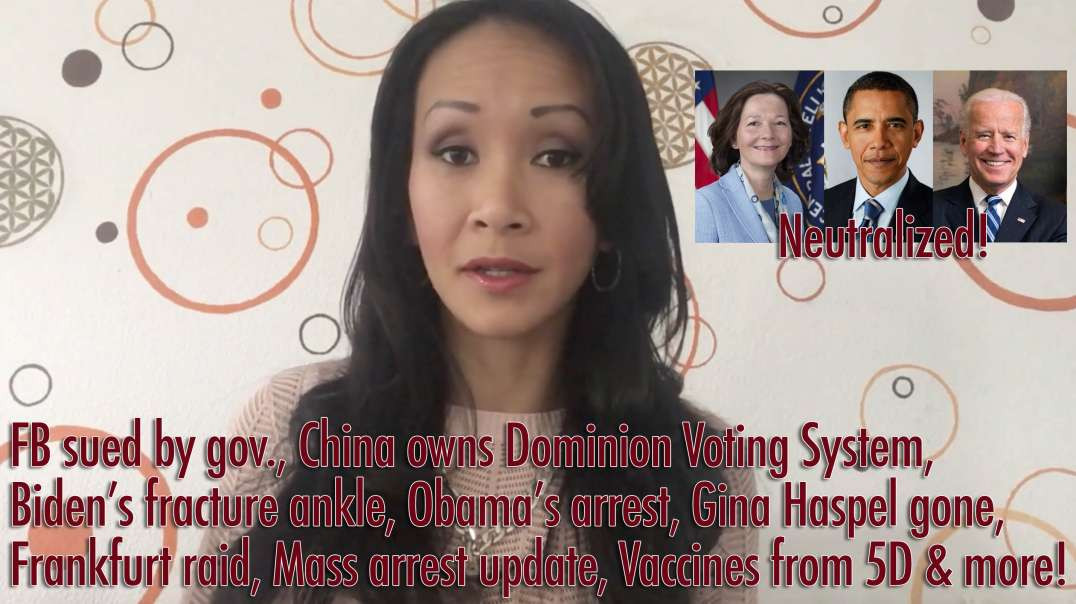 FB SUED BY GOVERNMENT, CHINA OWNS DOMINION VOTING SYSTEM, BIDEN'S FRACTURE ANKLE, OBAMA'S ARREST!