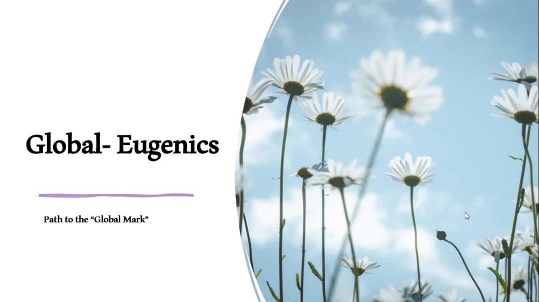 Global Eugenics Part One-The Path to the Global Mark