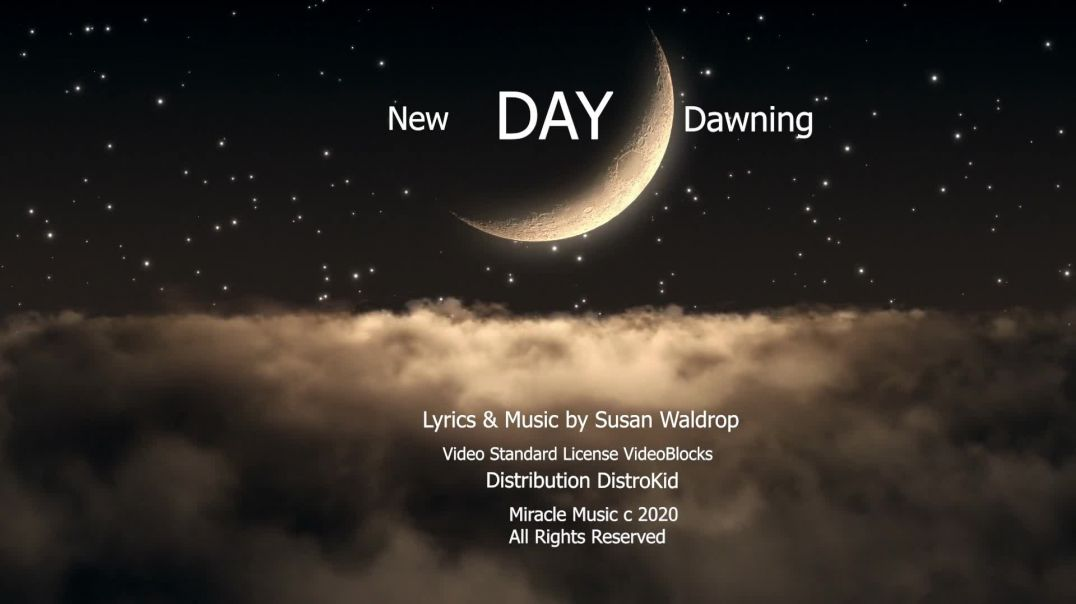 New Day Dawning [Official Release by Susan Waldrop]