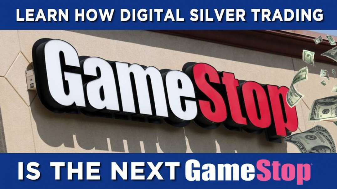Learn How Digital Silver Trading Is The Next Gamestop