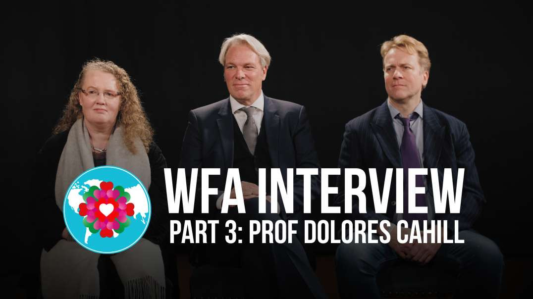 WORLD FREEDOM ALLIANCE Interview Part 3 - Professor Dolores Cahill