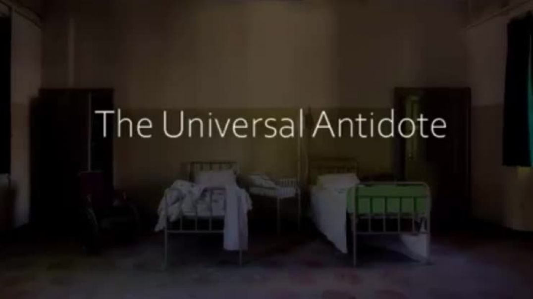 THE UNIVERSAL ANTIDOTE: A documentary on Healthcare & Chlorine Dioxide   (Coming Monday, 02/01/2