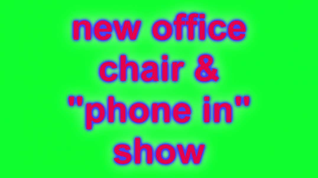 New Office Chair & Phone In Reminder