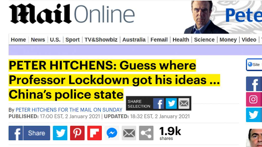 PETER HITCHENS: Guess where Professor Lockdown got his ideas ... China's police state