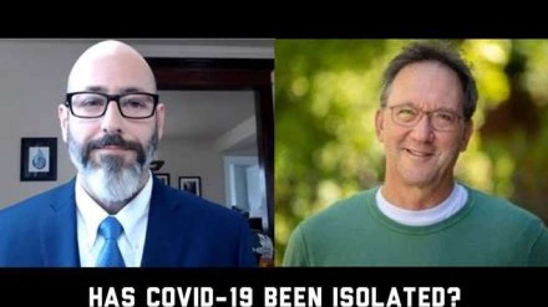 Has COVID19 Been Isolated? Dr. Andrew Kaufman and Dr. Thomas Cowan - It's NWO Science!