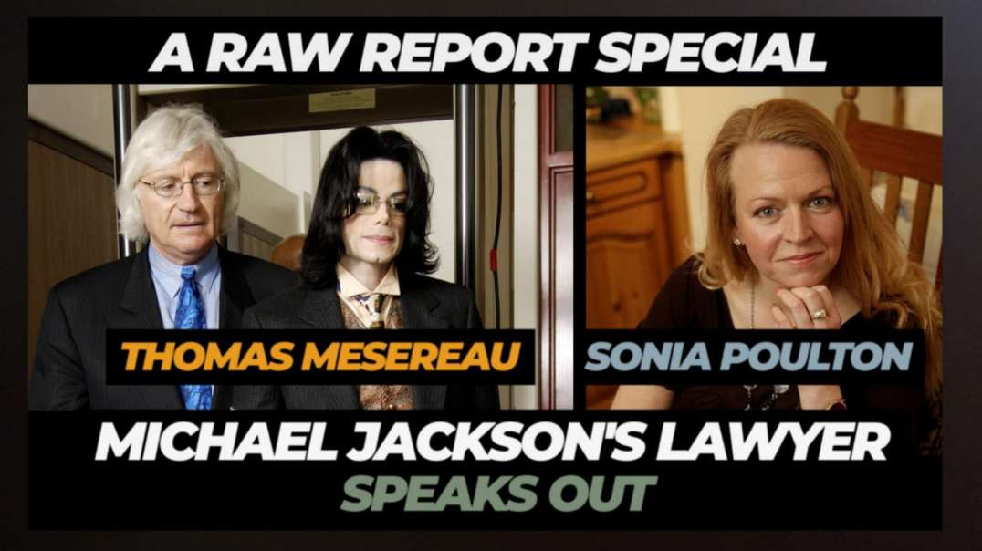The Raw Report Special with Thomas Mesereau