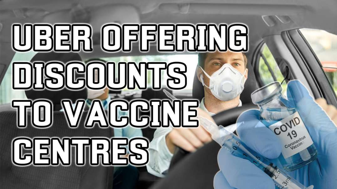 Uber Offering Discounts To Mass Vaccination Centres