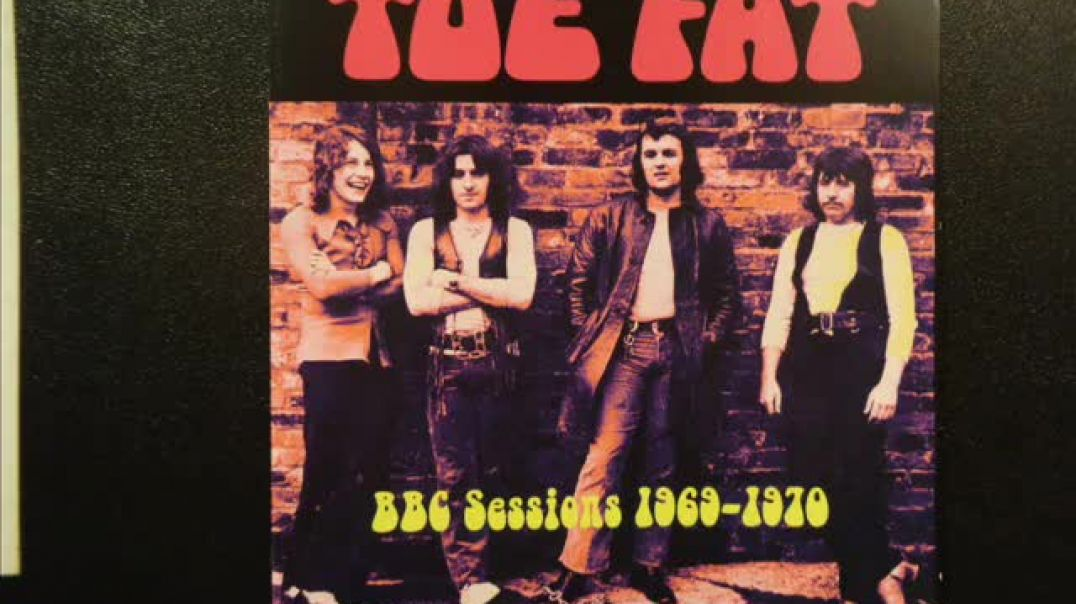 Toe Fat -  A 3 song selection at the BBC  (1969/70)
