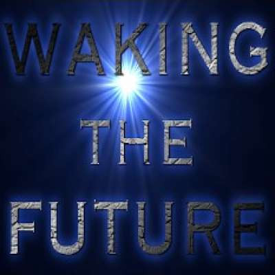 Waking The Future
