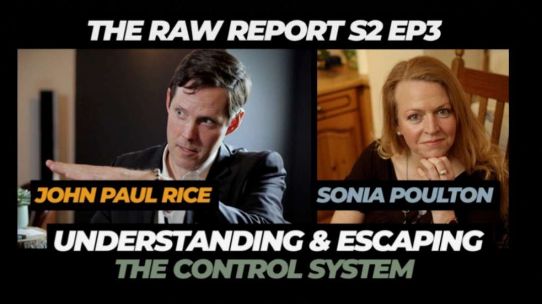 S2, Ep3: John Paul Rice - Understanding & Escaping the Control System