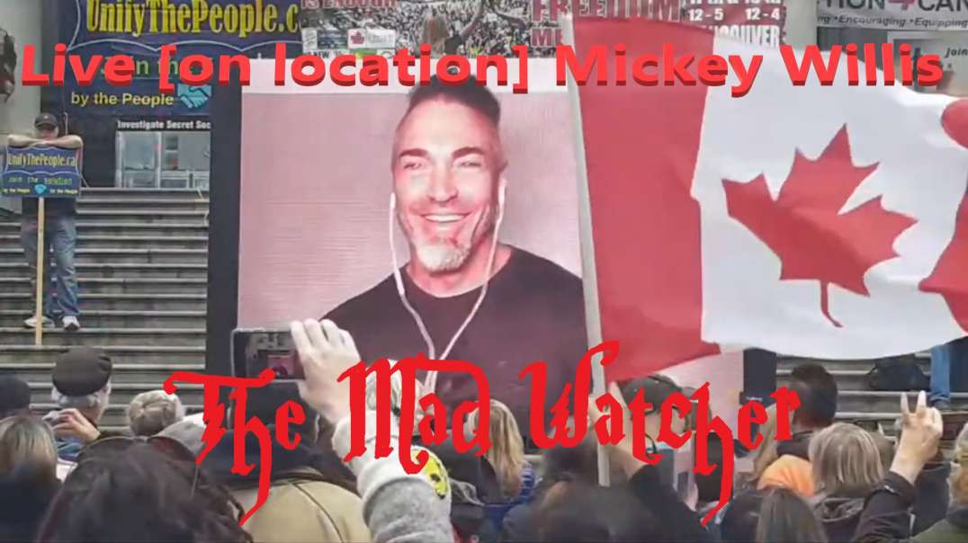 Mickey Willis - Speaks to Vancouver and Canada at the Vancouver Freedom Rally