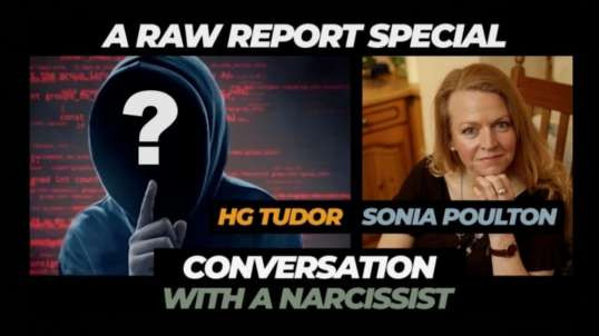 A RAW REPORT SPECIAL WITH HG TUDOR (Knowing The Narcissist)