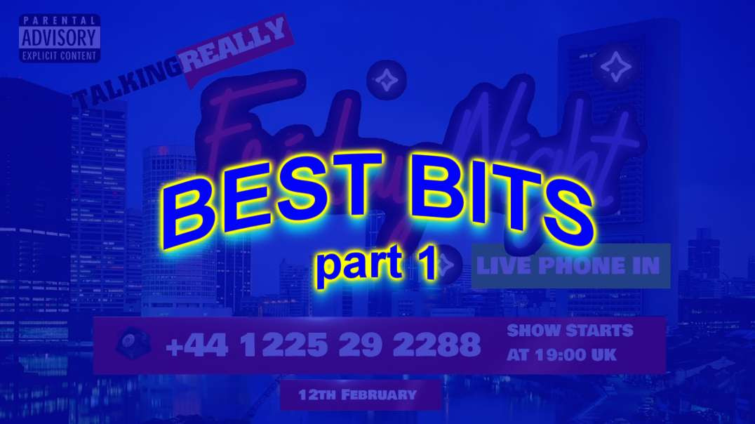 Friday Phone In - The Best Bits, Part 1 (12 Feb 2021)