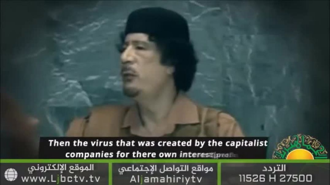 Gaddafi Addressing the United Nations on Corporation Pharmacuetical Takeover of the World