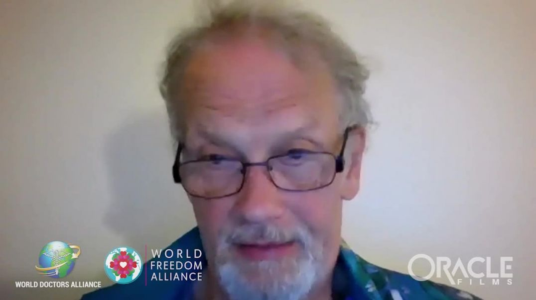 World Doctors Alliance - World Freedom Alliance - Oracle Films - Medical Covid 19 Scam Part4of6