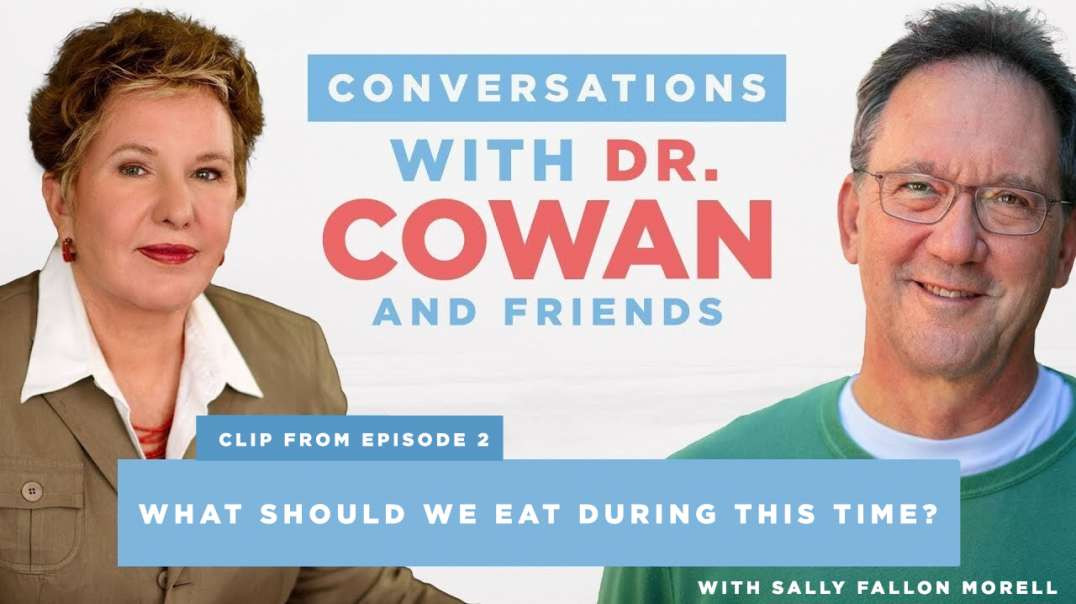 What should we eat during this time? With Sally Fallon