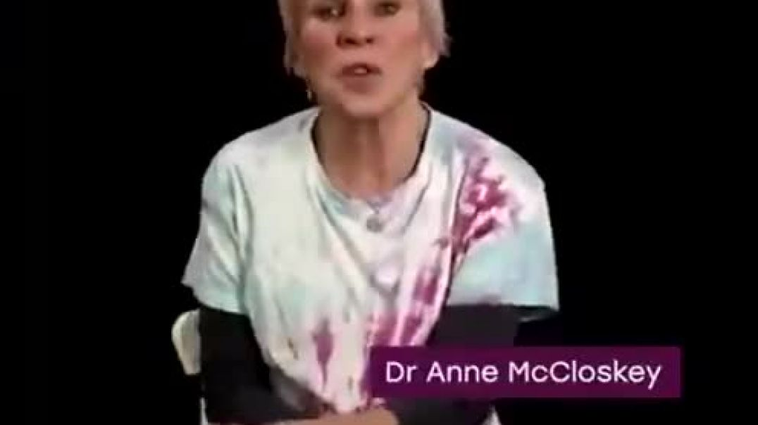 MESSAGE TO THE WORLD - THE EMPEROR HAS NO CLOTHES - DR. ANNE MCCLOSKEY