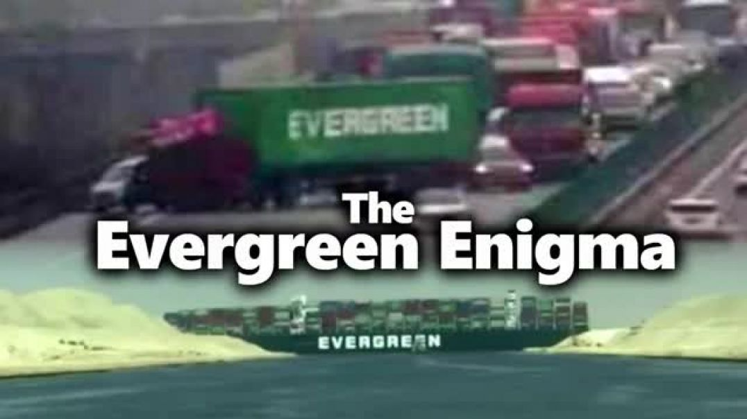 The Evergreen Enigma, Great Reset On Full Symbolic Display.