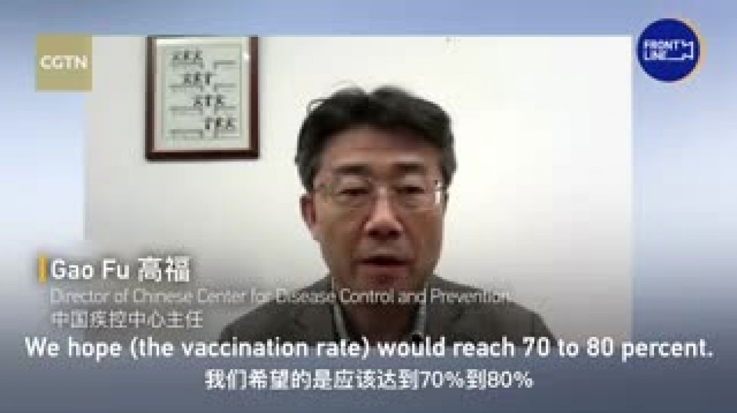 COVID-19- Chinas vaccination rate to hit at least 70_ by mid-2022 - CGTN_low