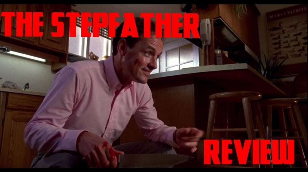 THE STEPFATHER REVIEW