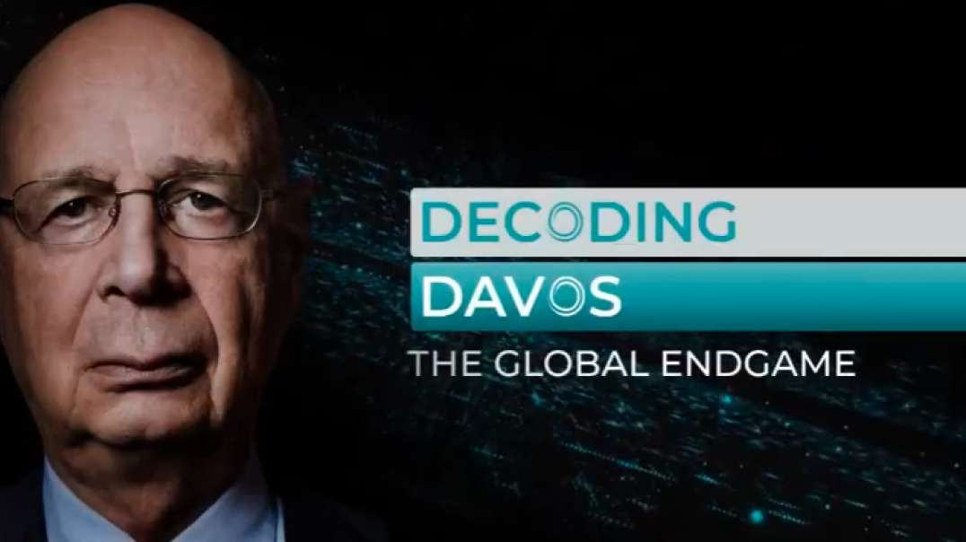 THIS IS HOW GLOBALISTS ARE ATTEMPTING TO SWINDLE EVERYONE: DECODING DAVOS