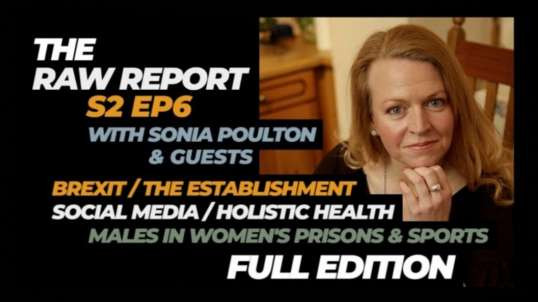 The Raw Report S2 EP6 with Sonia Poulton & Guests