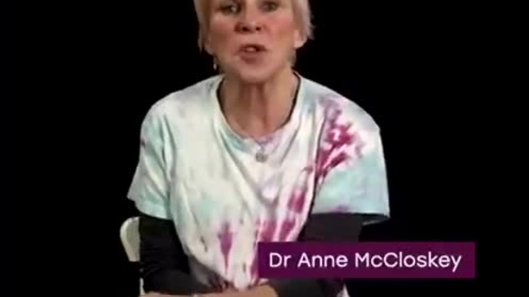 Dr Anne McCloskey has a message to the world!!