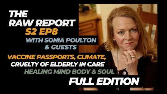 THE RAW REPORT S2 EP8 WITH SONIA POULTON & GUESTS