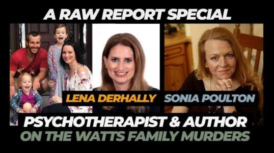 A RAW REPORT SPECIAL WITH LENA DERHALLY