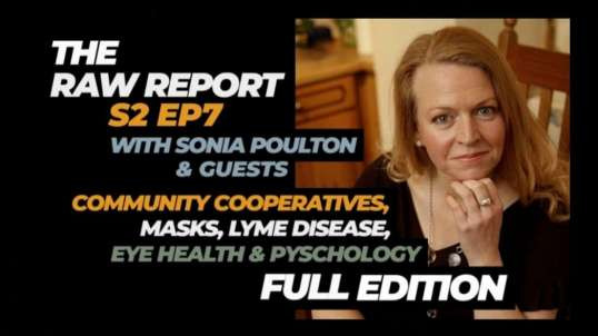 The Raw Report S2 EP7 with Sonia Poulton & guests