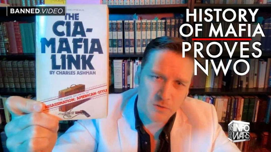 The History of the Mafia Proves the New World Order