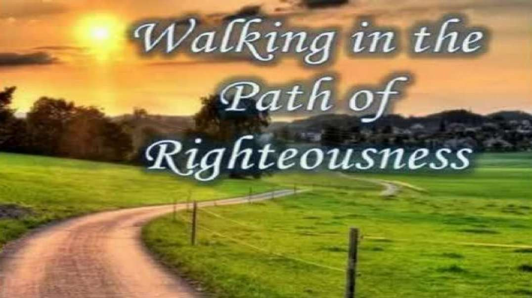 The path of righteousness