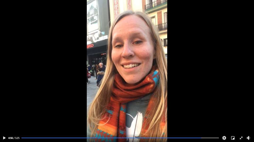 Henna Maria reports from Madrid of Useful Idiots who accept NWO Tyranny!