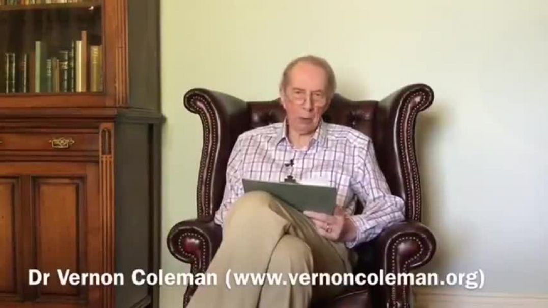 Dr. Vernon Coleman IRREFUDABLE PROOF THAT THE COVID-19 PANDEMIC NEVER EXISTED